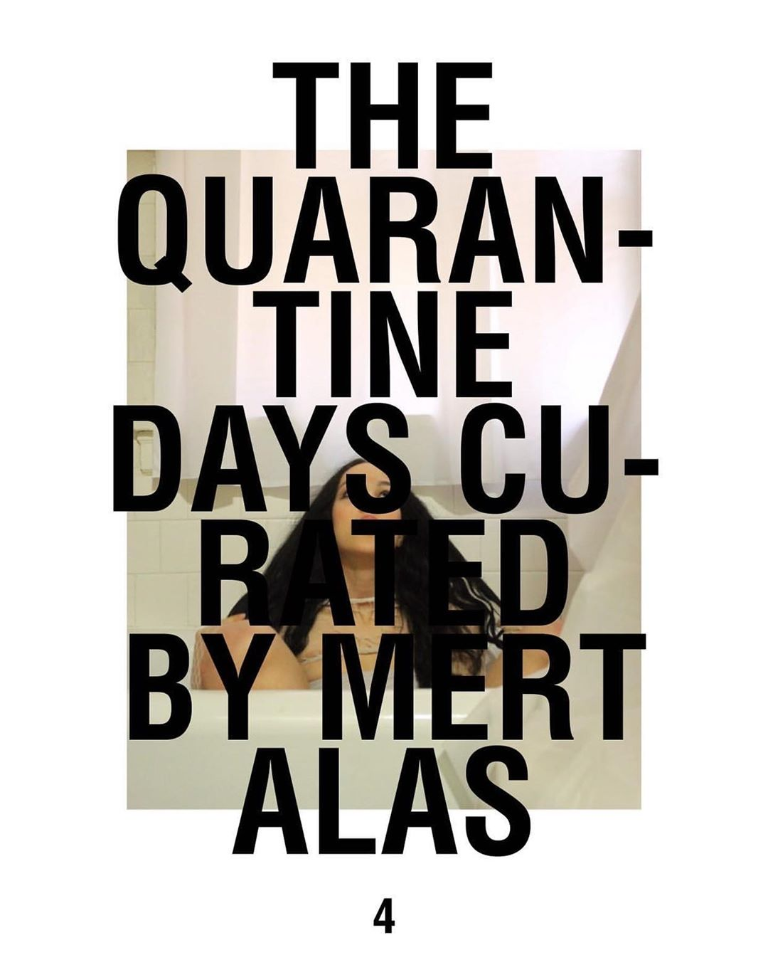 The Quarantine Days curated by Mert Alas Fashion and Art Photography Spring 2020