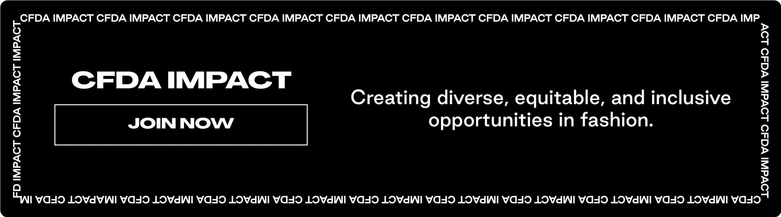 CFDA Launches IMPACT in Collaboration with Creatively
